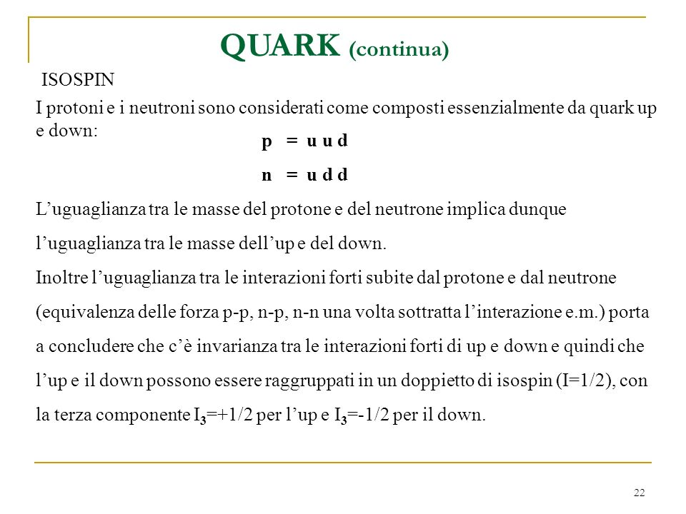QUARK (continua) ISOSPIN