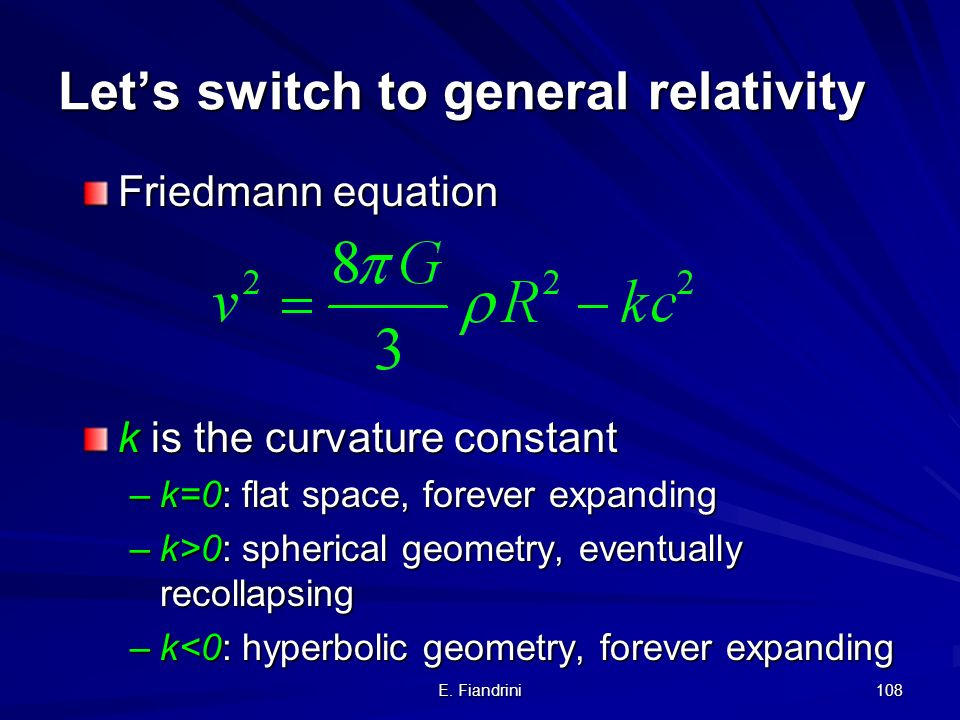 Let's switch to general relativity