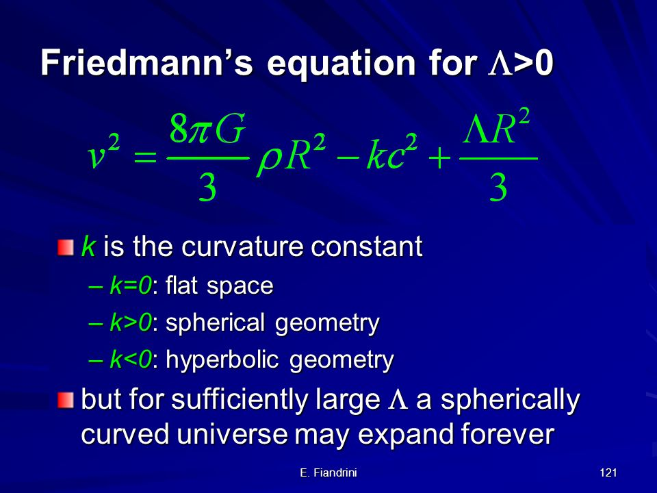 Friedmann's equation for >0