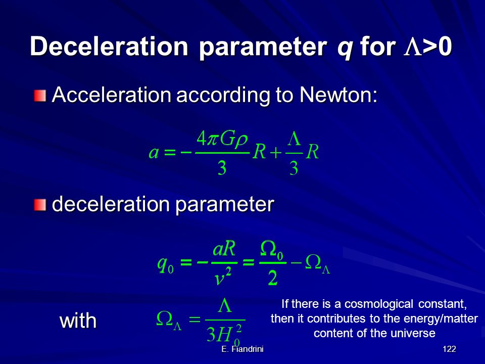 Deceleration parameter q for >0