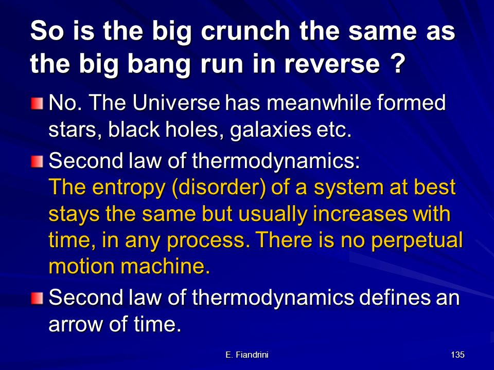 So is the big crunch the same as the big bang run in reverse