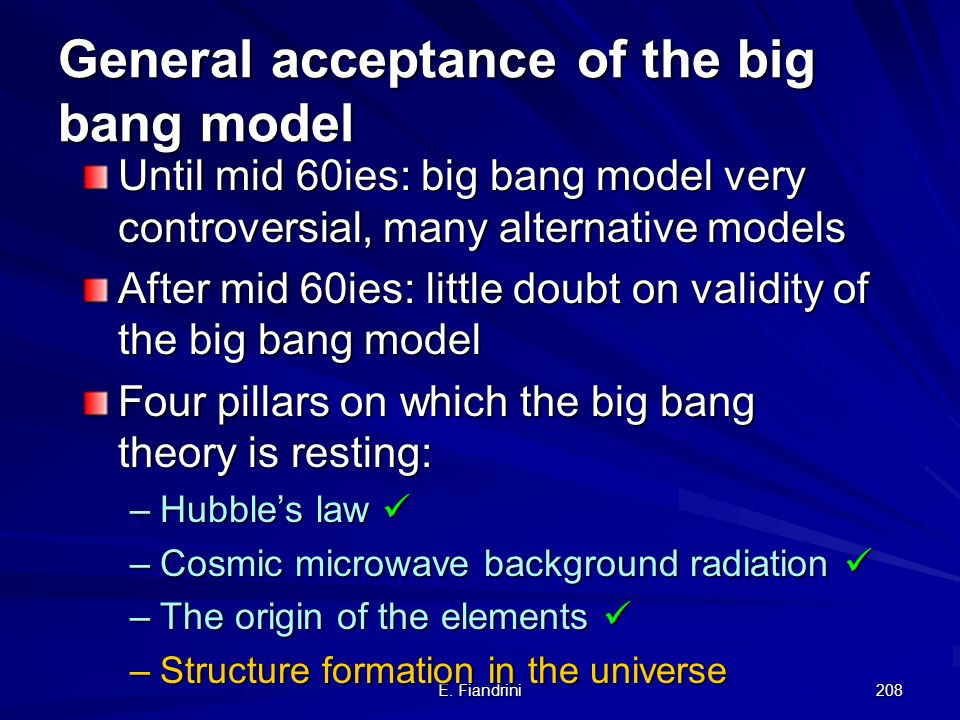 General acceptance of the big bang model