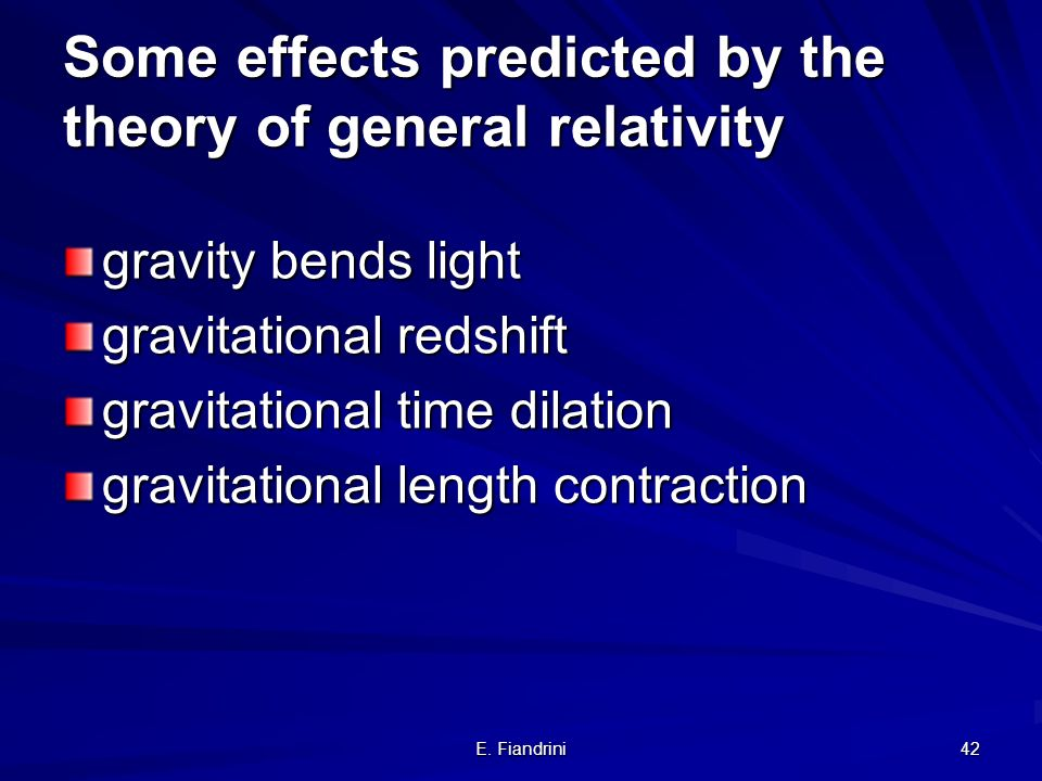 Some effects predicted by the theory of general relativity