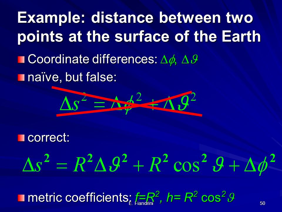 Example: distance between two points at the surface of the Earth