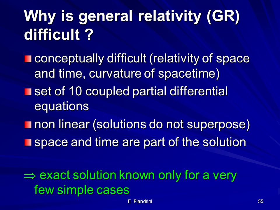 Why is general relativity (GR) difficult