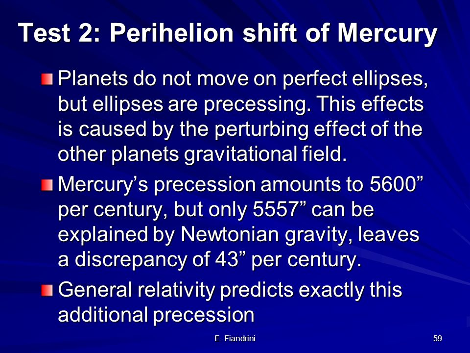 Test 2: Perihelion shift of Mercury