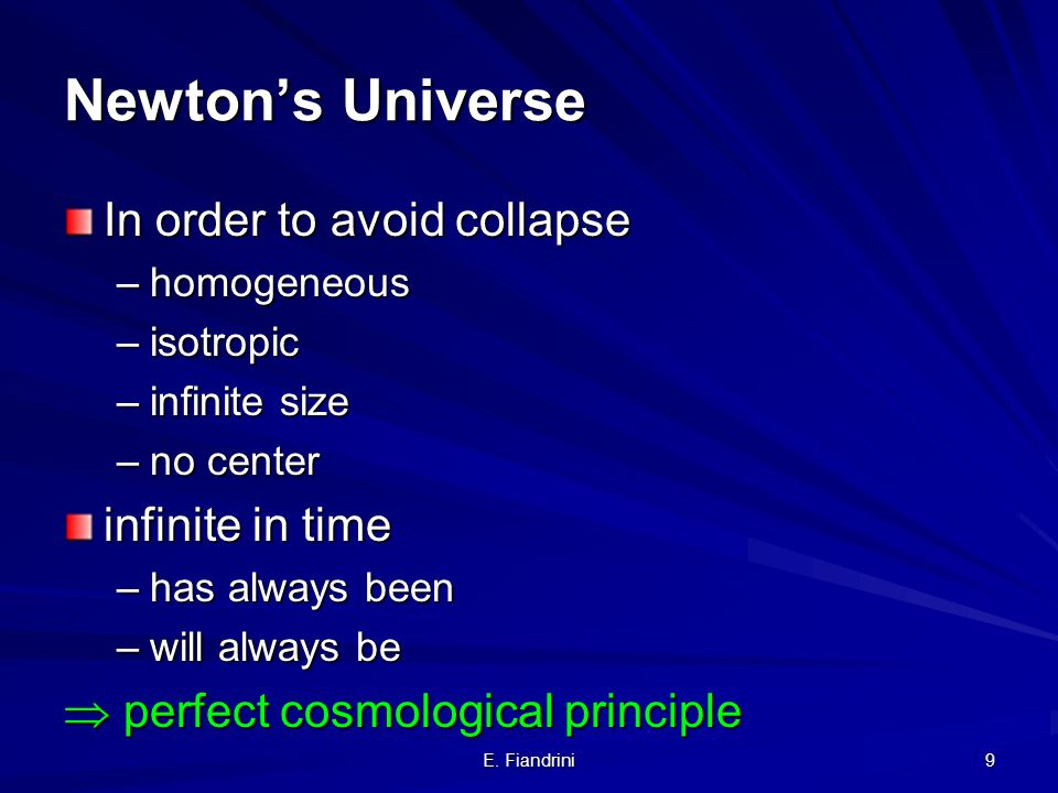 Newton's Universe In order to avoid collapse infinite in time