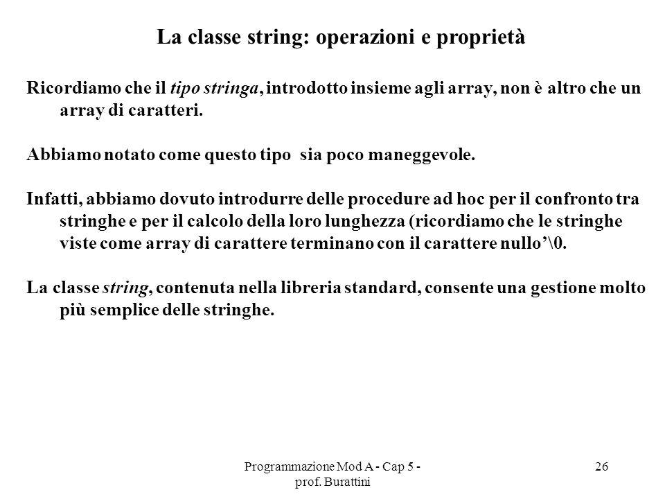 La classe string: operazioni e proprietà