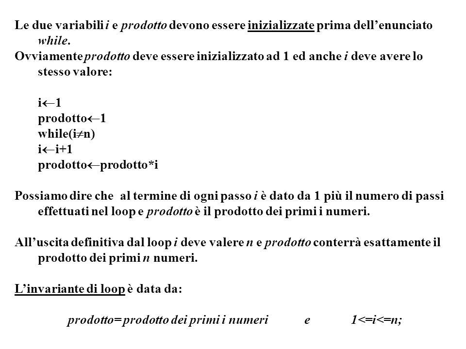 prodotto= prodotto dei primi i numeri e 1<=i<=n;