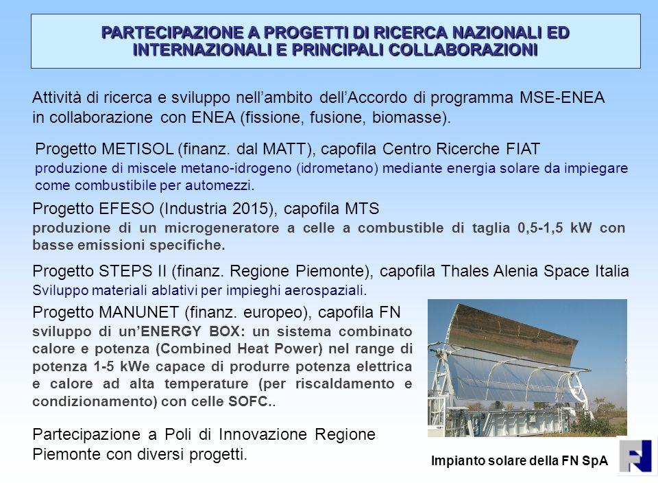 Progetto METISOL (finanz. dal MATT), capofila Centro Ricerche FIAT