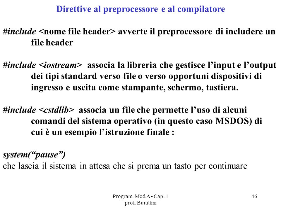 Direttive al preprocessore e al compilatore