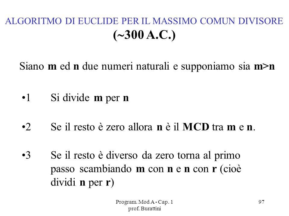 (300 A.C.) Siano m ed n due numeri naturali e supponiamo sia m>n