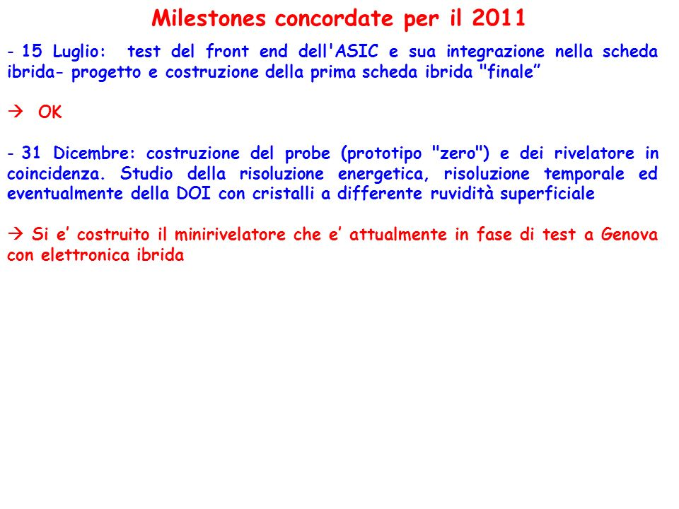 Milestones concordate per il 2011