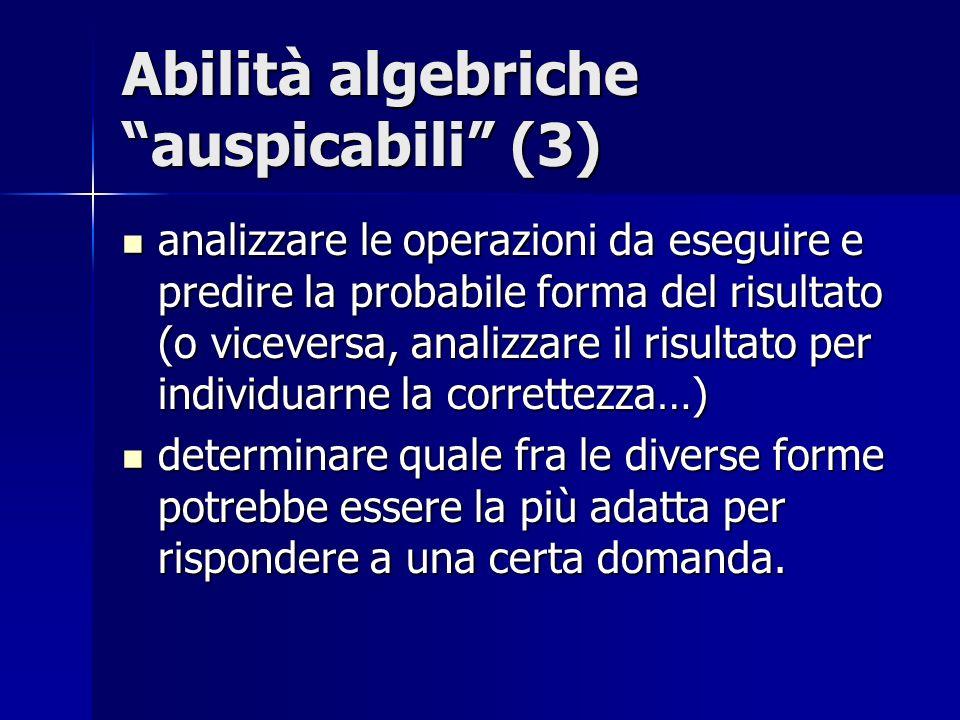 Abilità algebriche auspicabili (3)