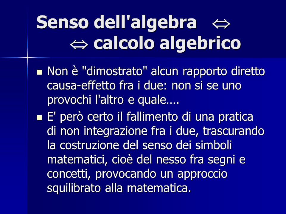 Senso dell algebra   calcolo algebrico