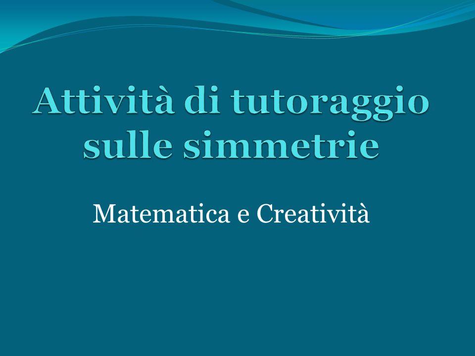 Attività di tutoraggio sulle simmetrie