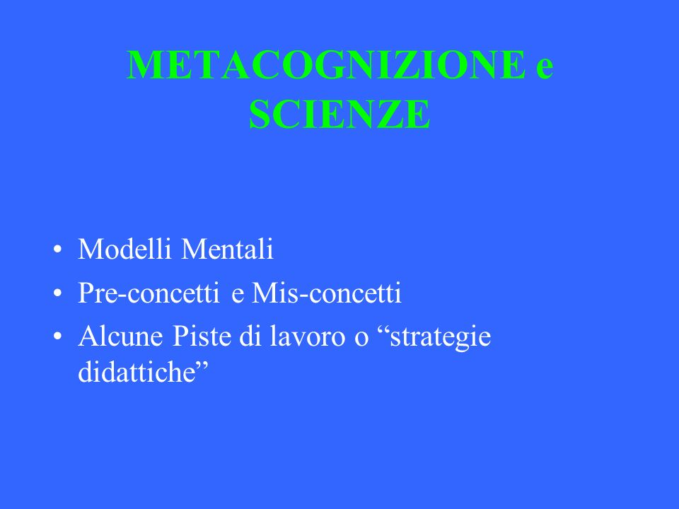 METACOGNIZIONE e SCIENZE