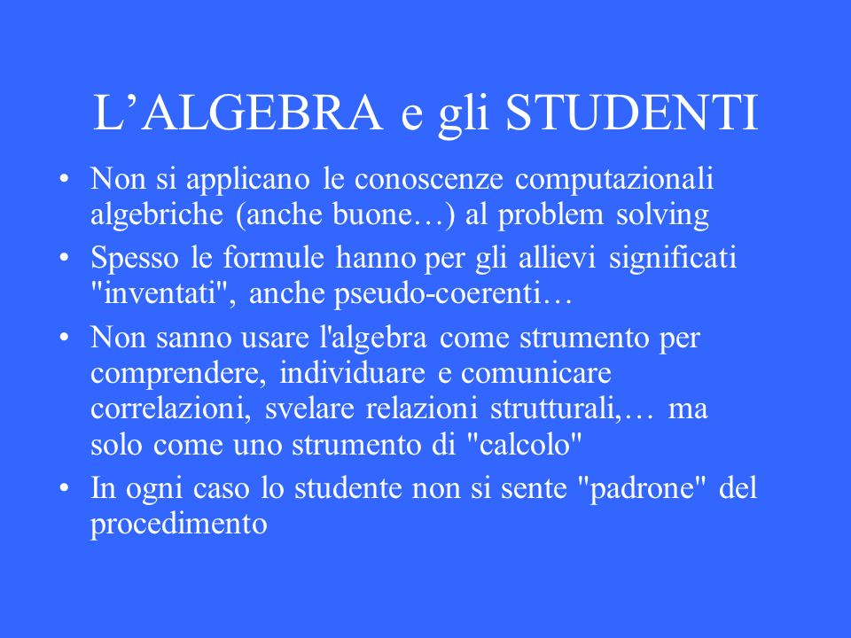 L'ALGEBRA e gli STUDENTI
