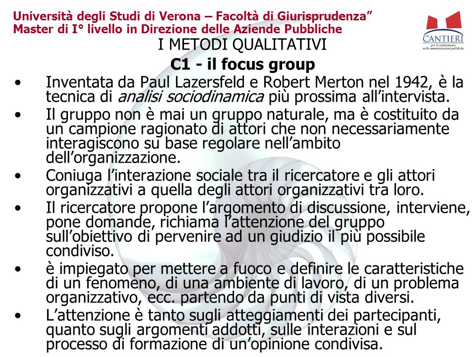 I METODI QUALITATIVI C1 - il focus group.