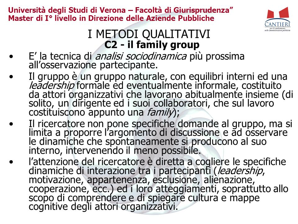I METODI QUALITATIVI C2 - il family group