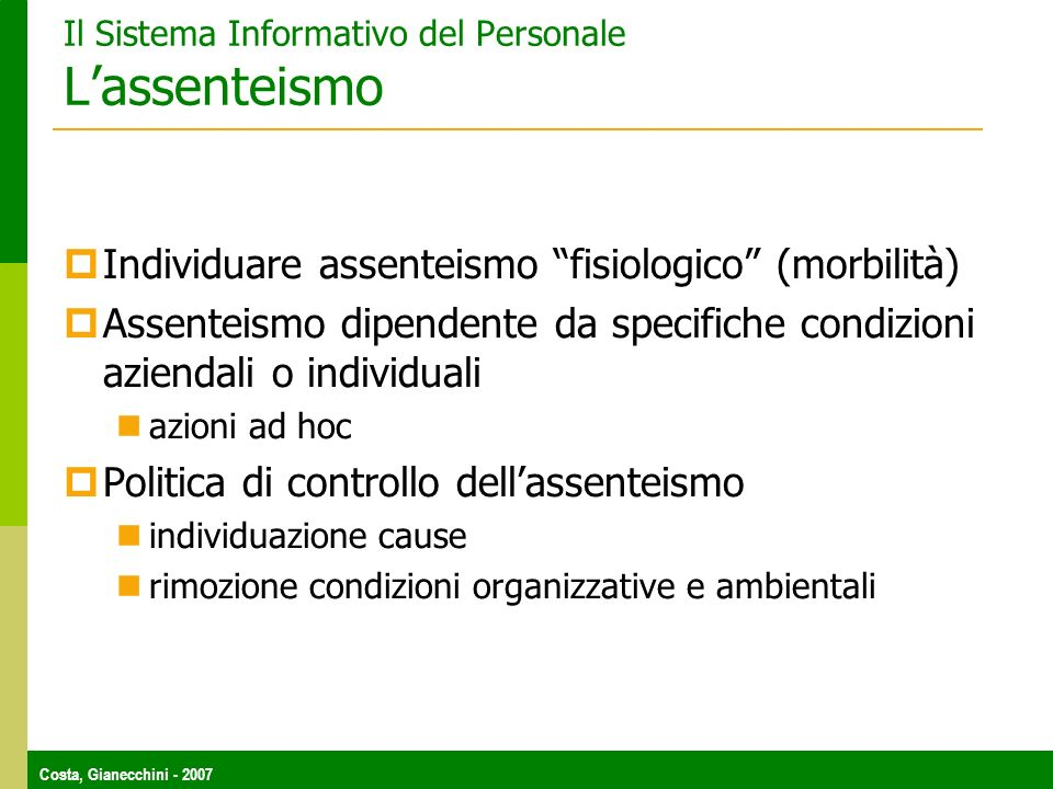 Il Sistema Informativo del Personale L'assenteismo