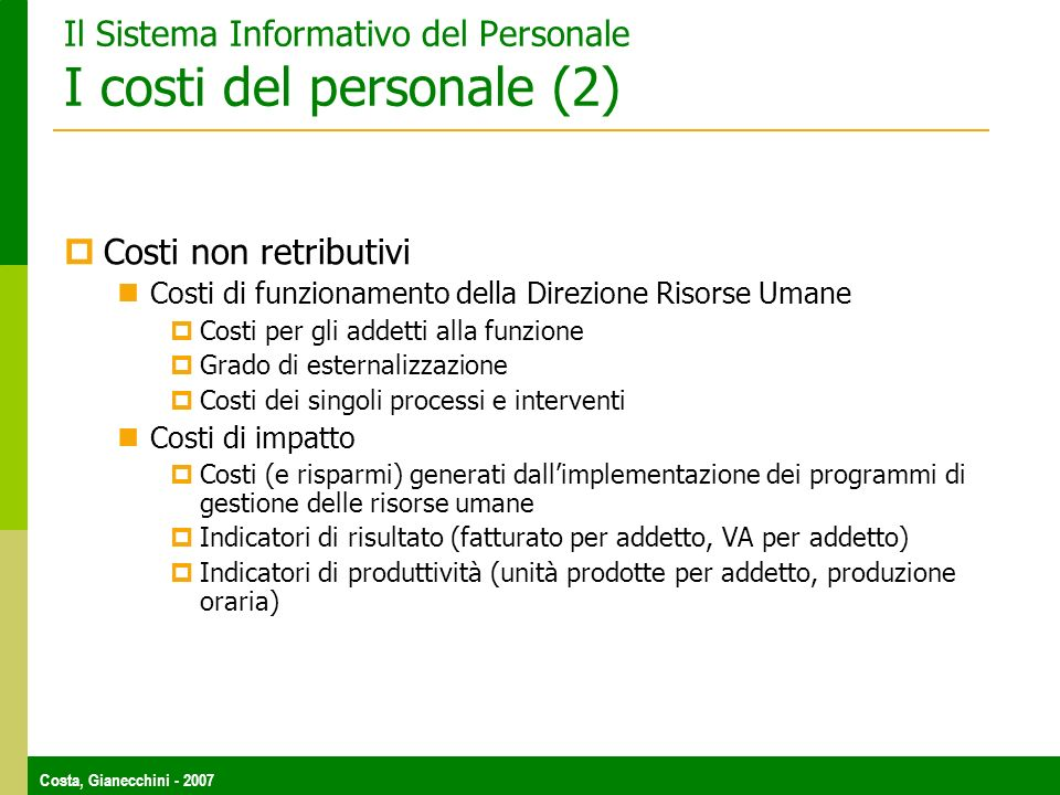 Il Sistema Informativo del Personale I costi del personale (2)