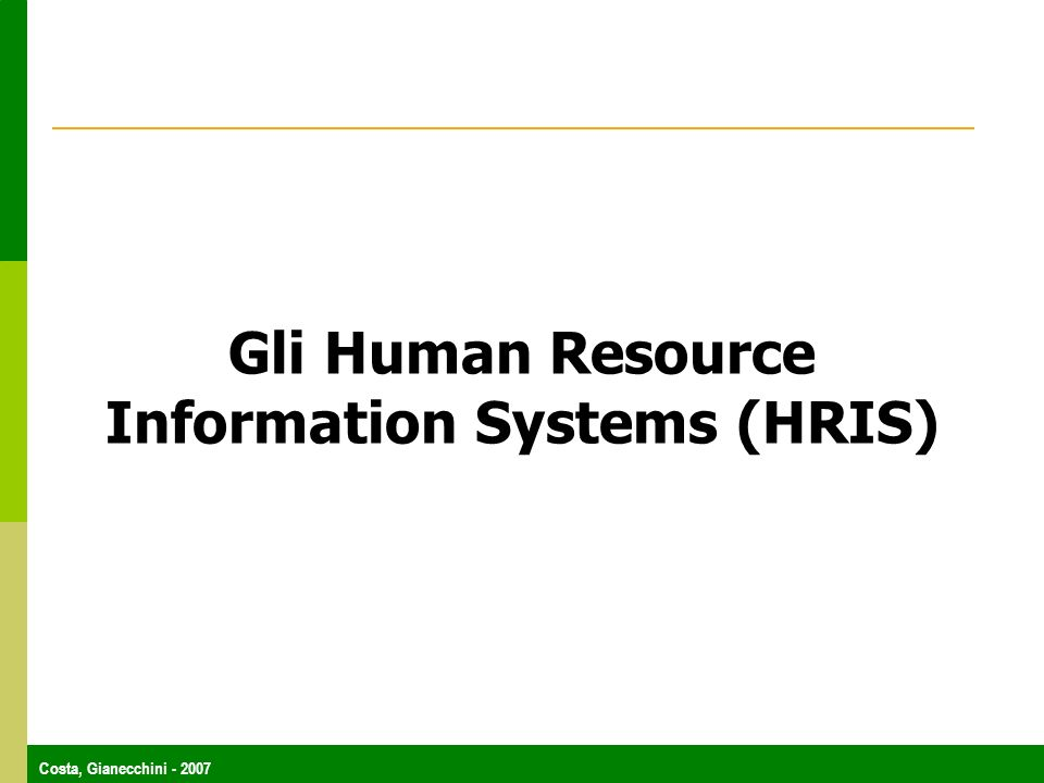 Gli Human Resource Information Systems (HRIS)
