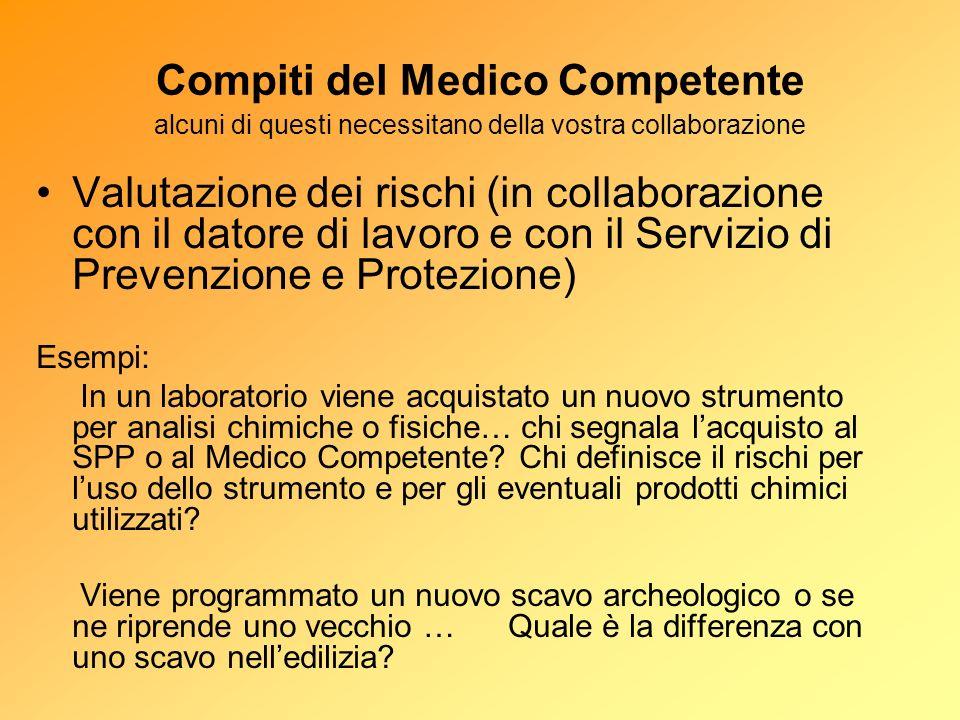 Compiti del Medico Competente alcuni di questi necessitano della vostra collaborazione