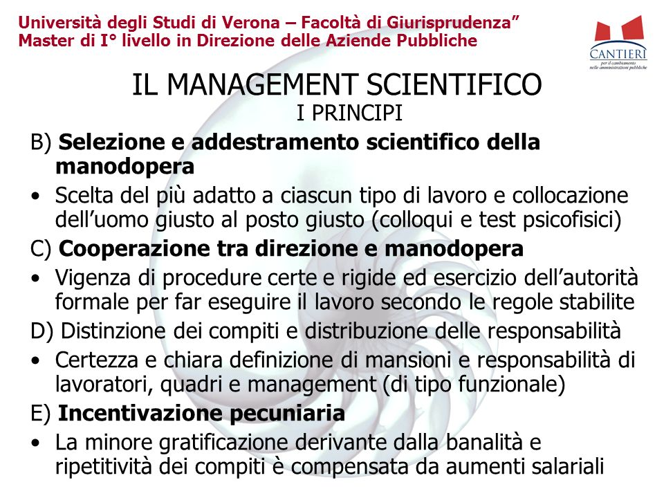 IL MANAGEMENT SCIENTIFICO I PRINCIPI