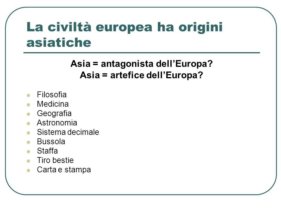 La civiltà europea ha origini asiatiche