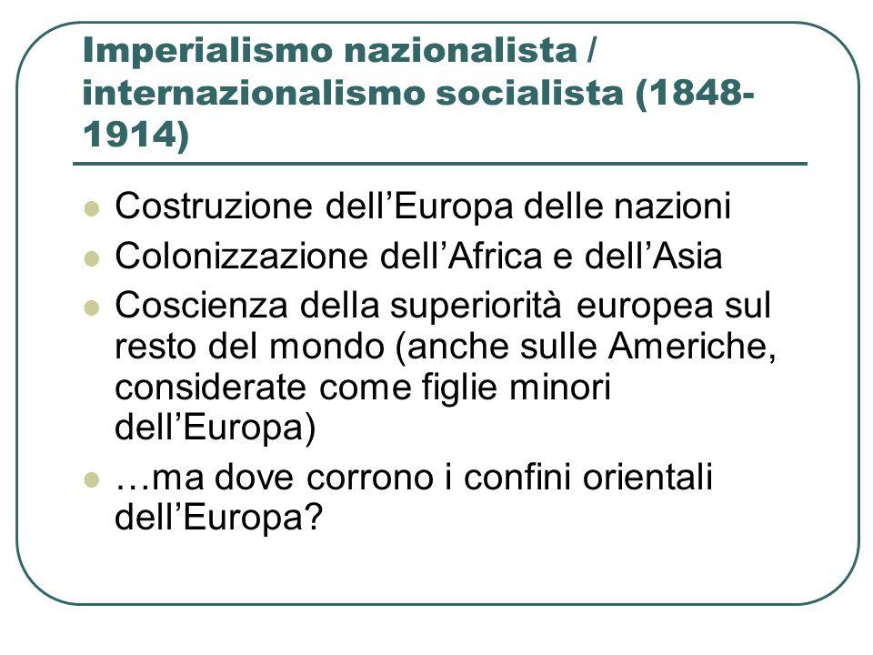 Imperialismo nazionalista / internazionalismo socialista (1848-1914)