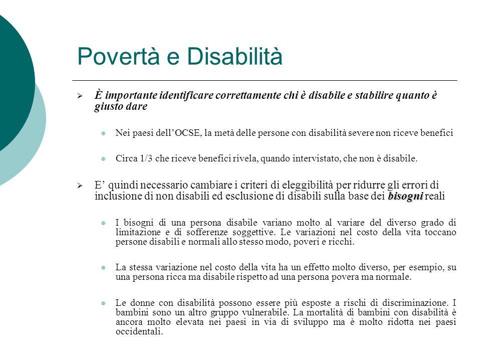 Povertà e Disabilità È importante identificare correttamente chi è disabile e stabilire quanto è giusto dare.