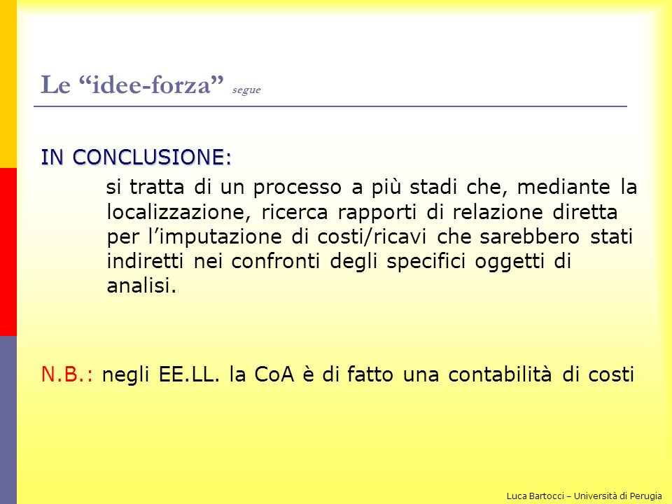 Le idee-forza segue IN CONCLUSIONE: