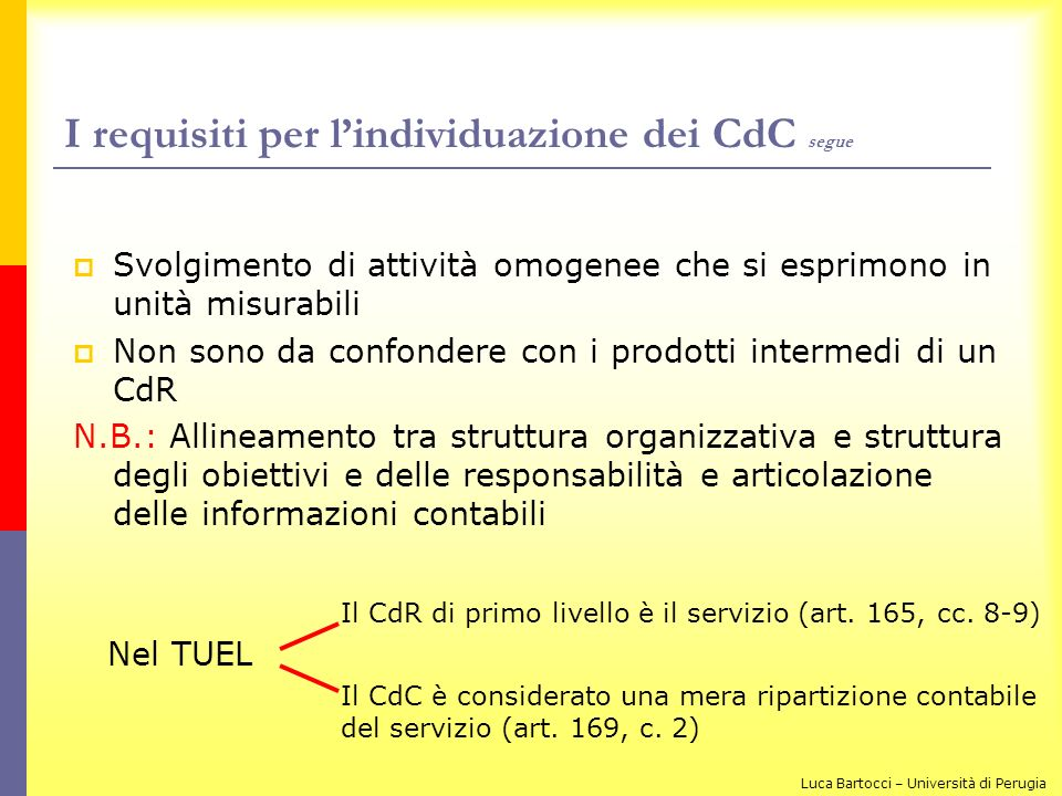 I requisiti per l'individuazione dei CdC segue