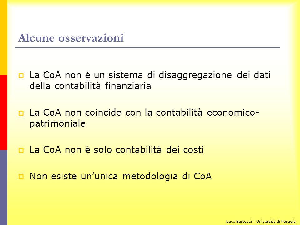 Alcune osservazioni La CoA non è un sistema di disaggregazione dei dati della contabilità finanziaria.
