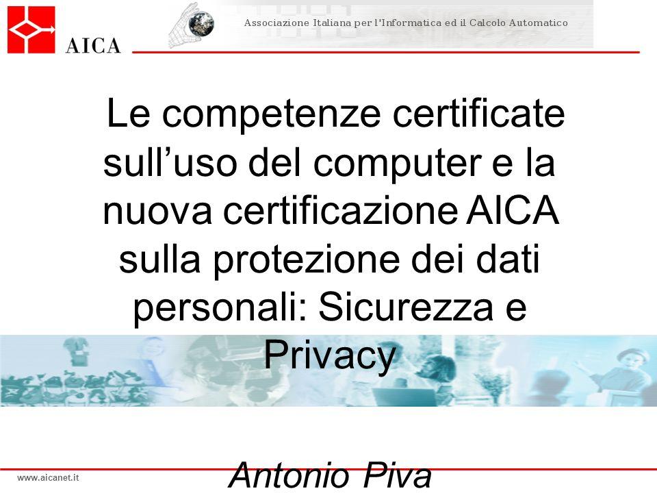 Le competenze certificate sull'uso del computer e la nuova certificazione AICA sulla protezione dei dati personali: Sicurezza e Privacy