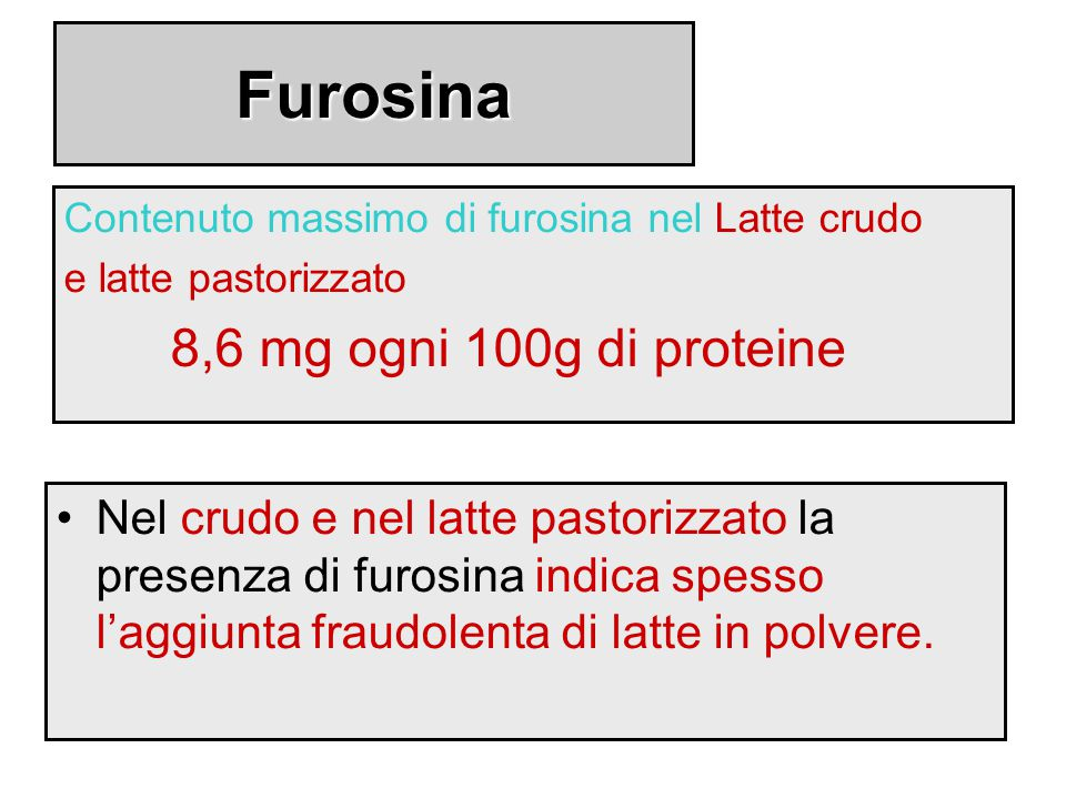 Furosina 8,6 mg ogni 100g di proteine