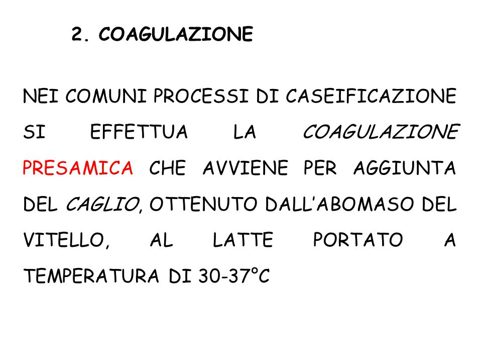 2. COAGULAZIONE