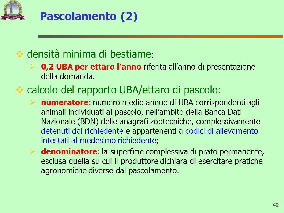 Pascolamento (2) densità minima di bestiame: