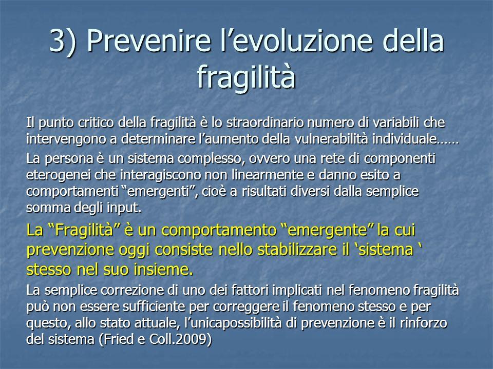 3) Prevenire l'evoluzione della fragilità