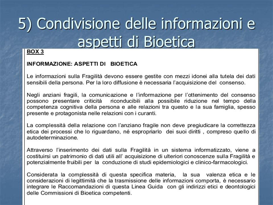 5) Condivisione delle informazioni e aspetti di Bioetica