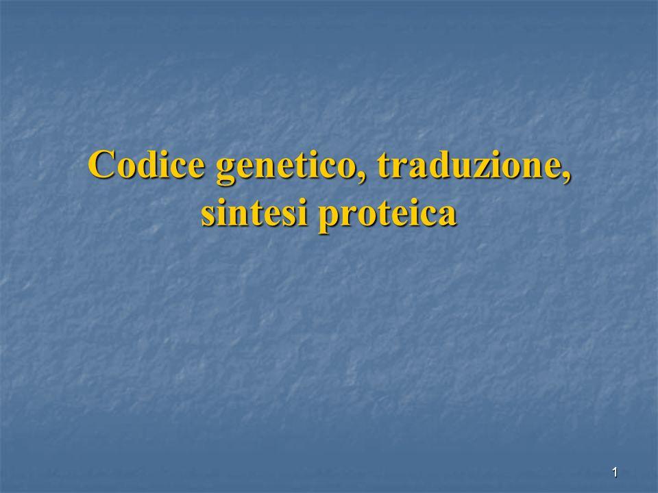 Codice genetico, traduzione, sintesi proteica