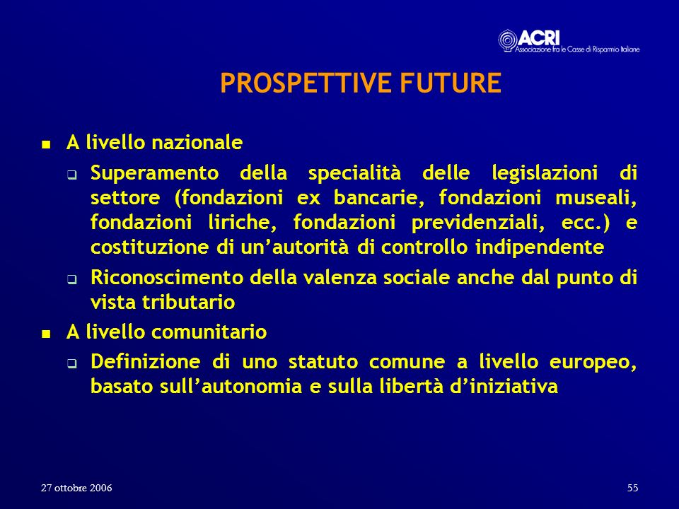 PROSPETTIVE FUTURE A livello nazionale