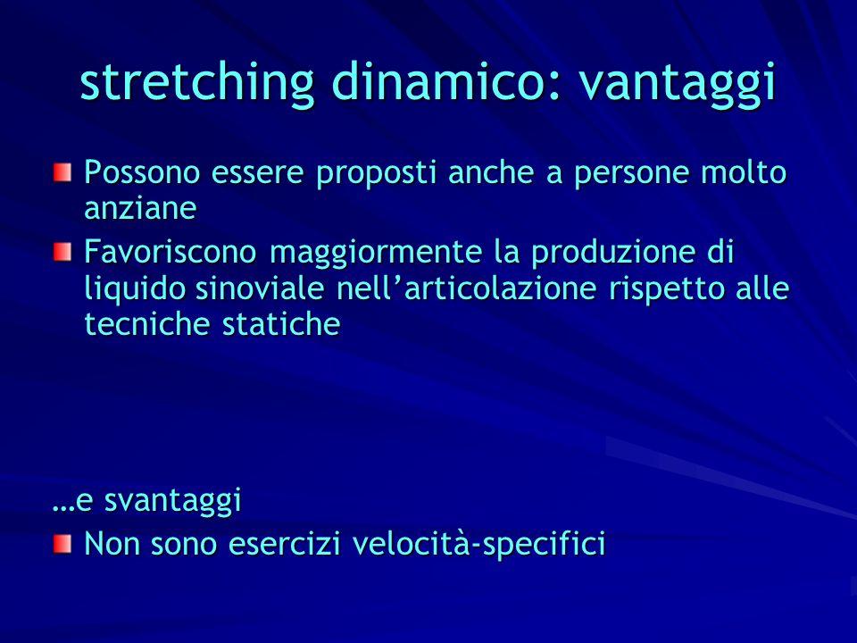 stretching dinamico: vantaggi