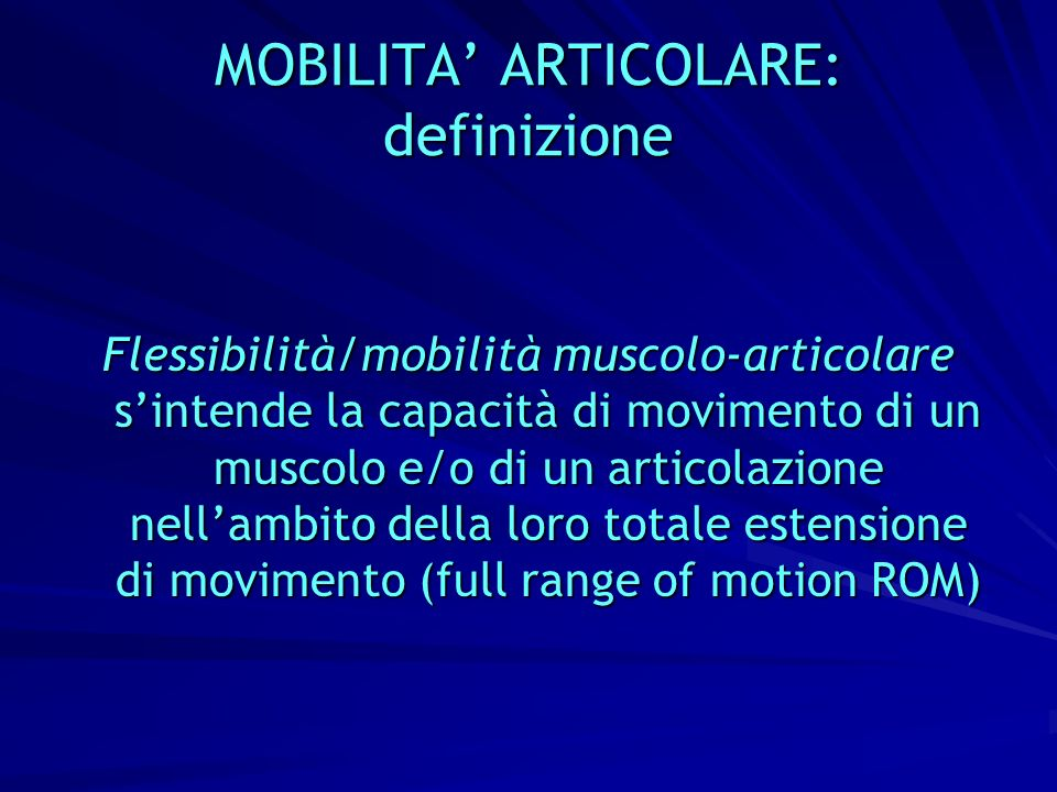 MOBILITA' ARTICOLARE: definizione