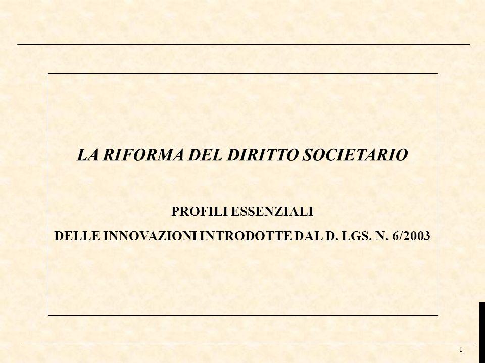 LA RIFORMA DEL DIRITTO SOCIETARIO