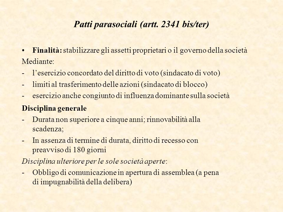 Patti parasociali (artt. 2341 bis/ter)
