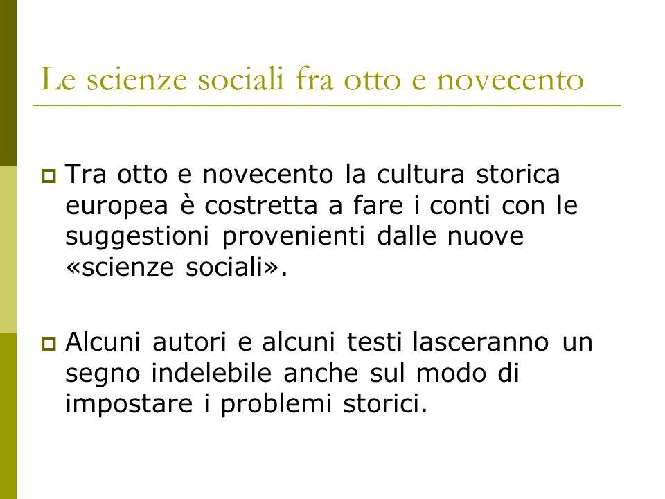 Le scienze sociali fra otto e novecento