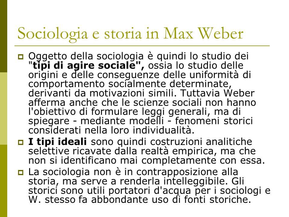 Sociologia e storia in Max Weber