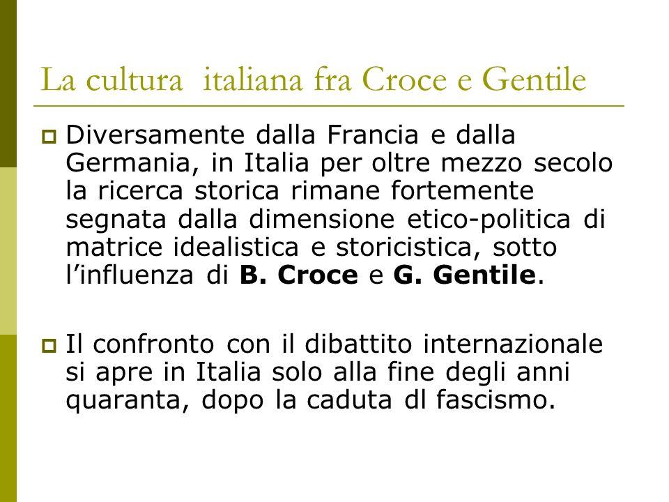 La cultura italiana fra Croce e Gentile